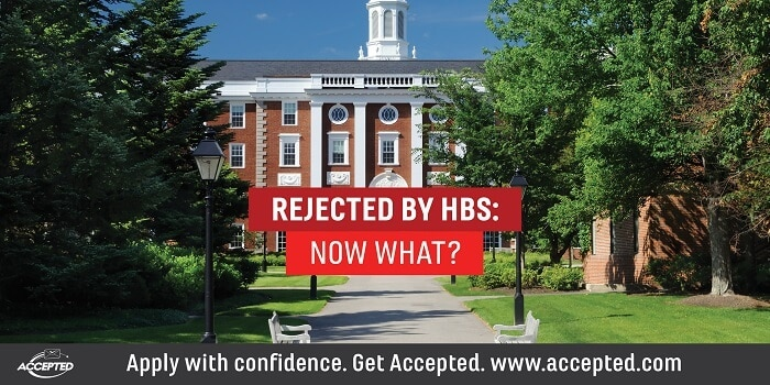 Rejected by HBS- Now what?