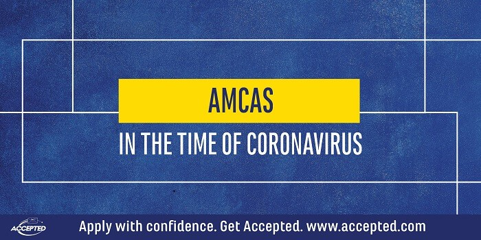 AMCAS in the time of Coronavirus