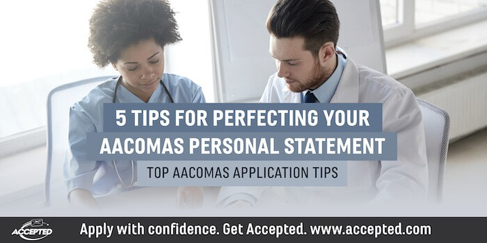 5 Tips for Perfecting Your AACOMAS Personal Statement