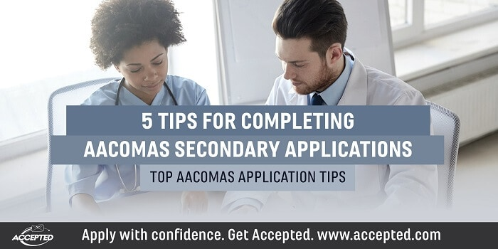 5 tips for completing AACOMAS secondary applications