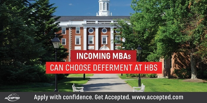 Incoming MBAs can choose deferment at HBA. Click here to learn more about the impact of COVID-19 on MBA admissions