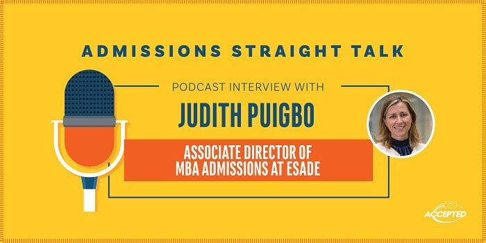 Listen to Linda Abraham interview Judith Puigbo is the Associate Director of MBA Admissions at Esade!
