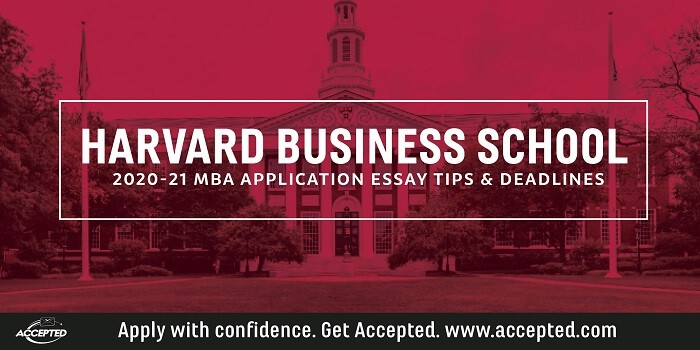Harvard Business School essay tips and deadlines