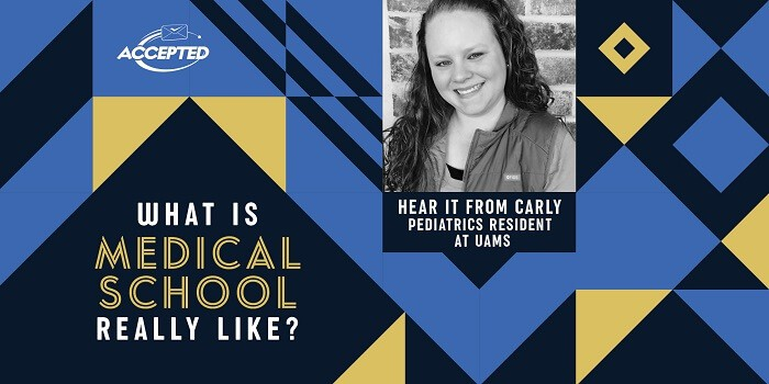What is medical school really like? Hear it from Carly, pediatrics resident at UAMS!