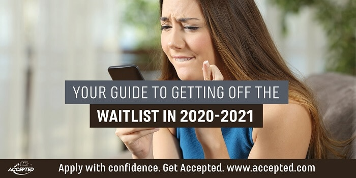 Your Guide to Getting off the Waitlist in 2020-2021