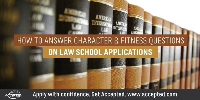 How to answer character and fitness questions on law school applications