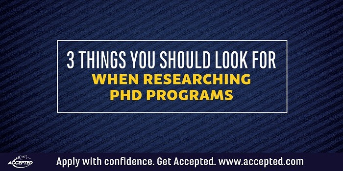 3 Things You Should Look For When Researching PhD Programs