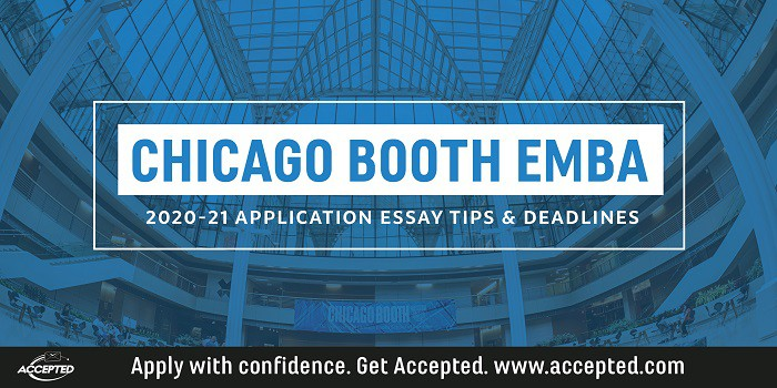 Chicago Booth Executive MBA Essay Tips & Deadlines [2020 - 2021]