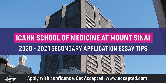 Icahn School of Medicine secondary application essay tips [2020 - 2021]