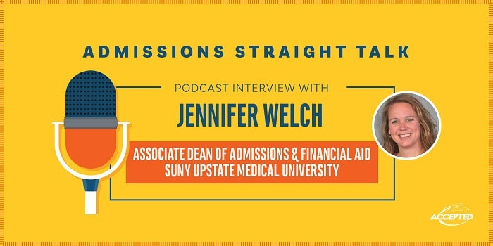 What's New at SUNY Upstate Medical School? Podcast interview with Jennifer Welch, Associate Dean of Admissions and Chief Enrollment Officer