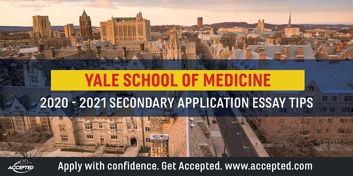 Yale School of Medicine Secondary Application Essay Tips [2020 - 2021]