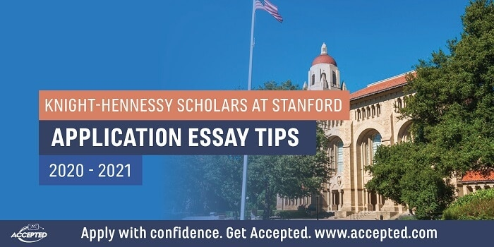 Everything you Need to Know About Applying to the Stanford Knight Hennessy Scholars Program
