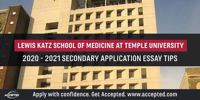 Lewis Katz School of Medicine at Temple University Secondary Application Tips [2020 - 2021]