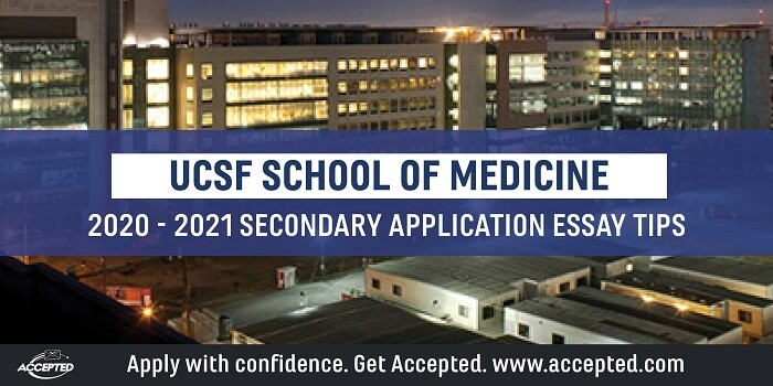 UCSF School of Medicine secondary application essay tips