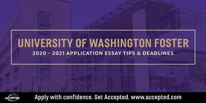 University of Washington Foster MBA essay tips and deadlines