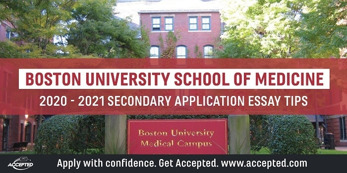 Boston University School of Medicine Secondary Application Essay Tips [2020 - 2021]