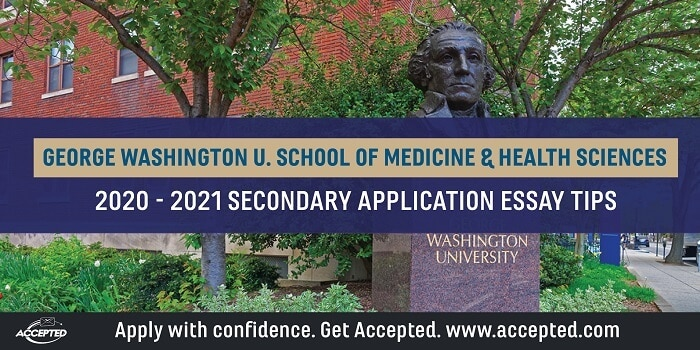 George Washington School of Medicine and Health Sciences Secondary Application Essay Tips
