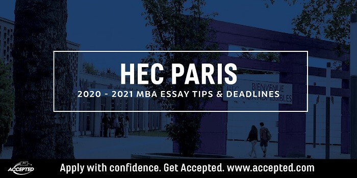 HEC Paris MBA Essay Tips & Deadlines