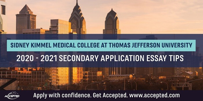 Sidney Kimmel Medical College at Thomas Jefferson University Secondary Application Tips [2020-2021]