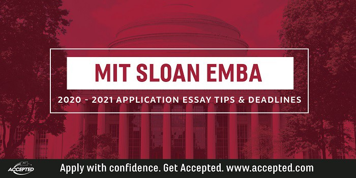MIT Sloan EMBA essay tips and deadlines