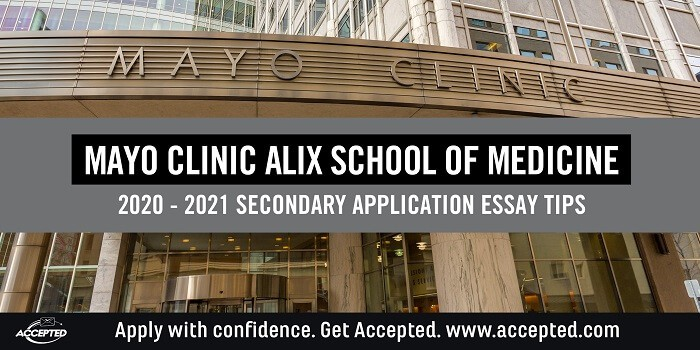 Mayo Clinic secondary application essay tips