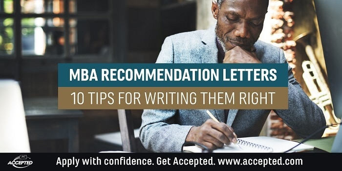 MBA Recommendation Letters: 10 Tips for Writing them Right