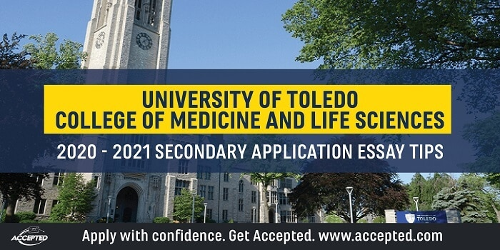 University of Toledo College of Medicine and Life Sciences secondary tips