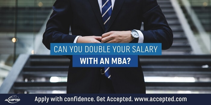 Can You Double Your Salary With an MBA