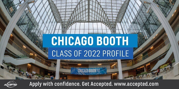 Chicago Booth Class of 2022 Profile