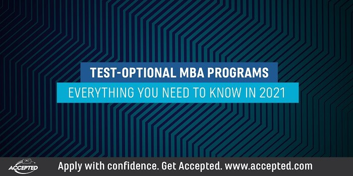 Test-optional MBA programs- Everything you need to know in 2021