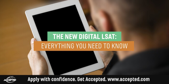 The New Digital LSAT: Everything You Need to Know