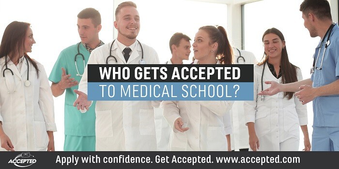 Who Gets Accepted to Medical School?