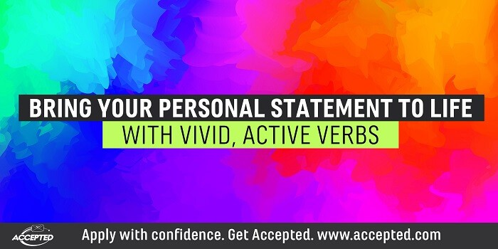 Bring Your Personal Statement to Life With Vivid, Active Verbs
