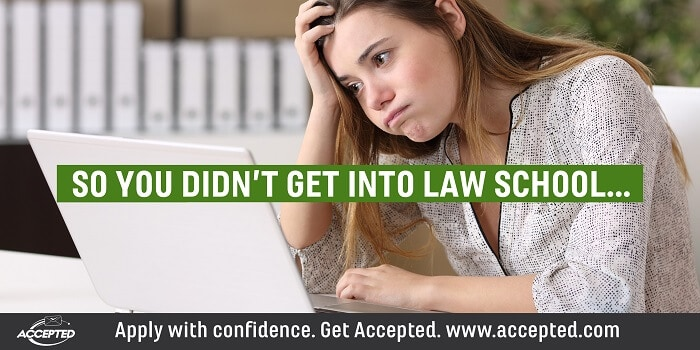 So You Didn't Get Into Law School…