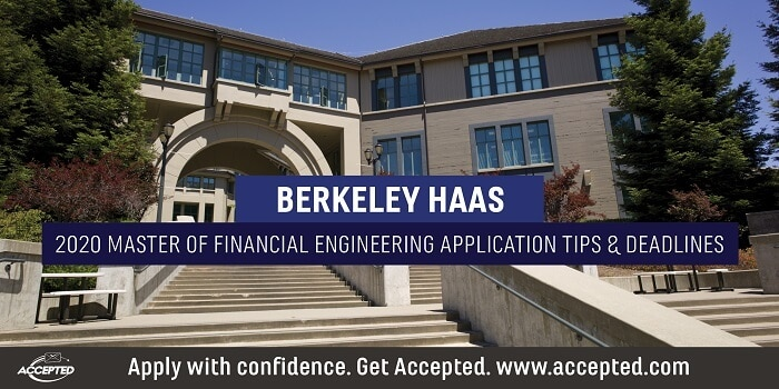 Berkeley Haas Masters in Financial Engineering application essay tips and deadlines