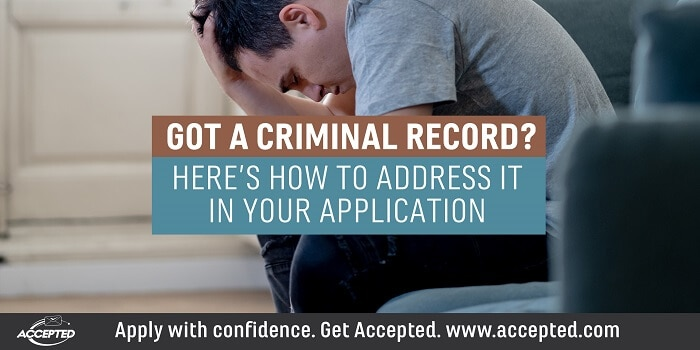 Got a Criminal Record? Here's How to Address It in Your Application