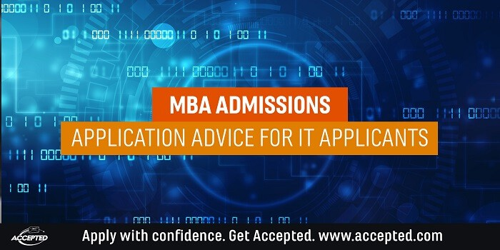 MBA Admissions: Application Advice for IT Applicants