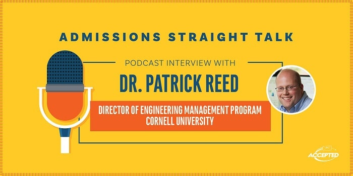 Listen to our podcast interview with Dr. Patrick Reed, Director of Cornell's Master's in Engineering Management Program!