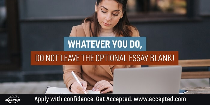 Whatever You Do, Do Not Leave the Optional Essay Blank!