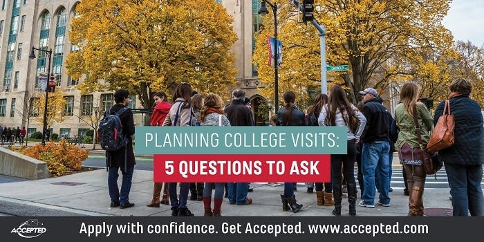 Planning College Visits- 5 Questions to Ask
