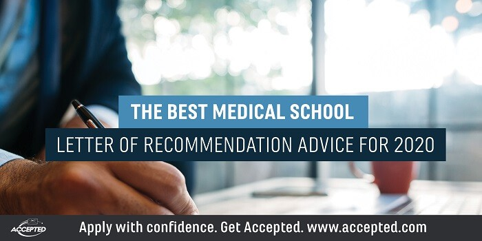 The best medical school letter of recommendation advice for 2020