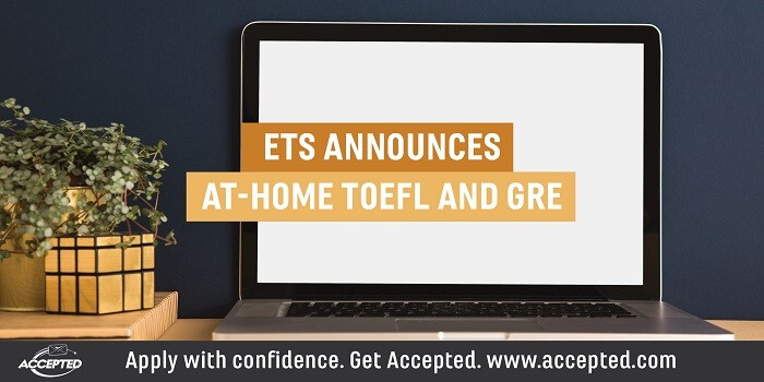 ETS announces at-home TOEFL and GRE