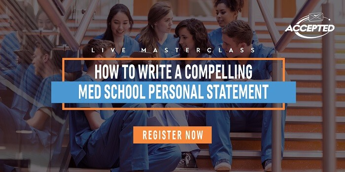 How to Write a Compelling Med School Personal Statement register now