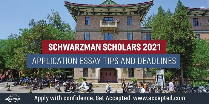 Schwarzman scholars application essay tips and deadlines