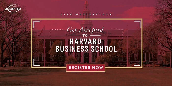 Get Accepted to Harvard Business School: Register now for our free masterclass!