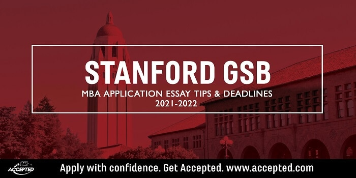 Stanford GSB MBA Application Essay Tips & Deadlines