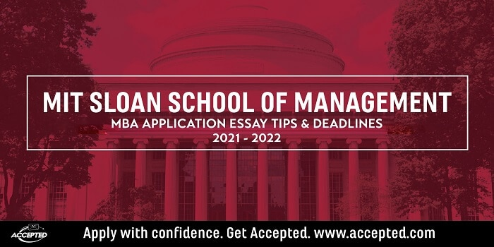 MIT Sloan MBA essay tips and deadlines