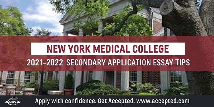New York Medical College Secondary Application Tips