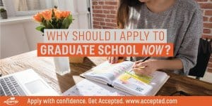 Why should I apply to grad school now?