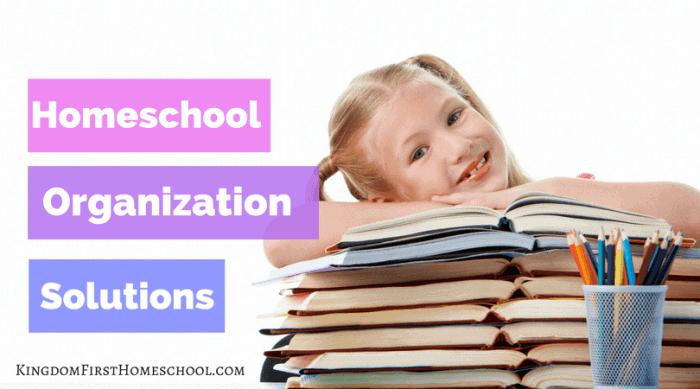Simple Homeschool Organization Solutions